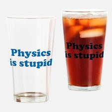 Physics is Stupid Pint Glass