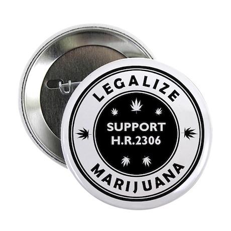 """Legal Marijuana Support HR2306 2.25"""" Button"""