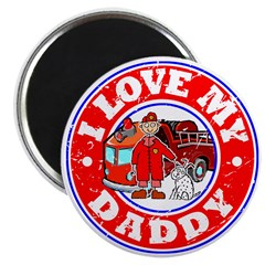 I Love my Daddy (Fire) Magnet