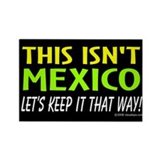 This isn't Mexico Rectangle Magnet (10 pack)