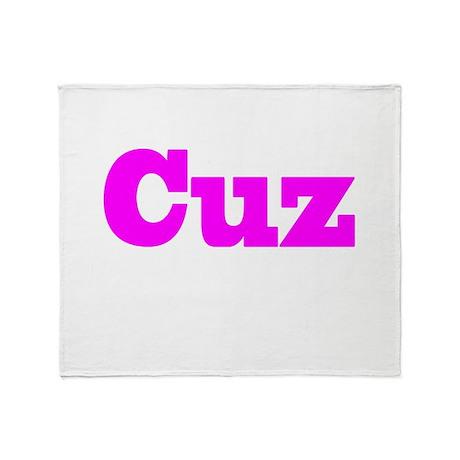 Pink Cuz Throw Blanket