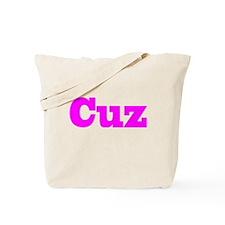 Pink Cuz Tote Bag