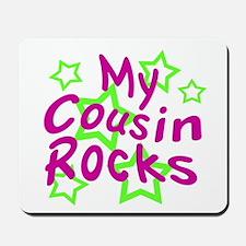 My Cousin Rocks Mousepad