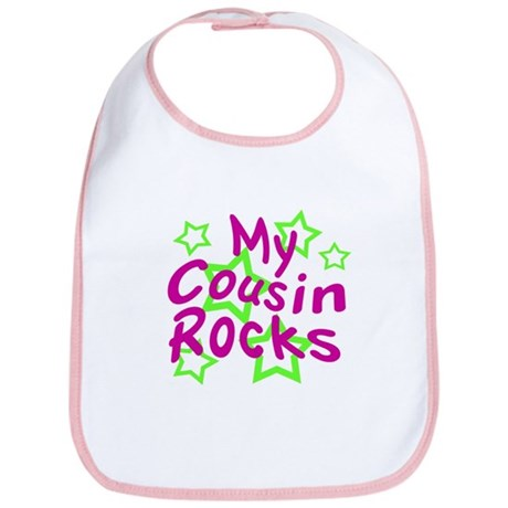 My Cousin Rocks Bib