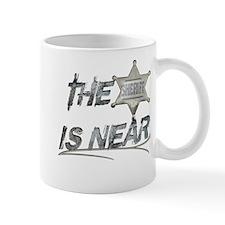 """The Sheriff is near"" Mug"