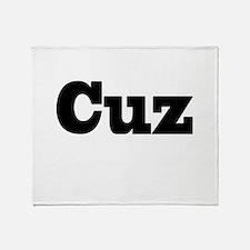 Cuz Throw Blanket