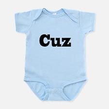 Cuz Infant Bodysuit