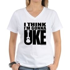 I think I'm gonna UKE Shirt