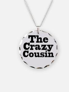 The Crazy Cousin Necklace