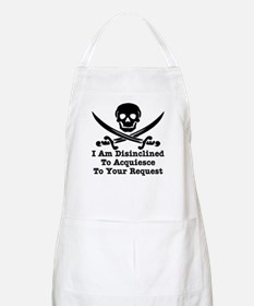 I Am Disinclined To Acquiesce Apron