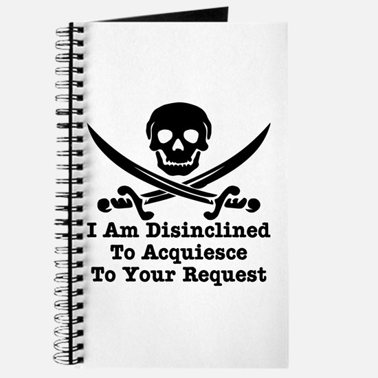 I Am Disinclined To Acquiesce Journal