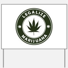 Legalize Marijuana Yard Sign