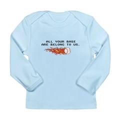 All your base Long Sleeve Infant T-Shirt