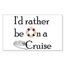 I'd Rather Cruise Decal