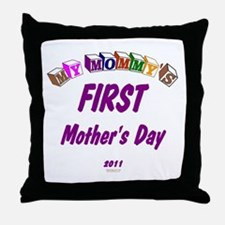 Mommy's First Throw Pillow