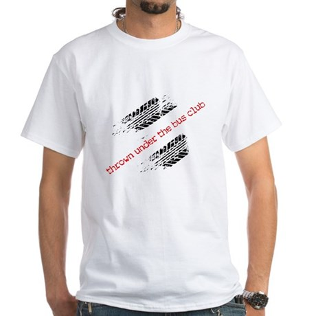 Thrown Under the Bus Club White T-Shirt