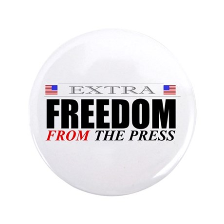 """Freedom From the Press, 3.5"""" Button (10 pack)"""