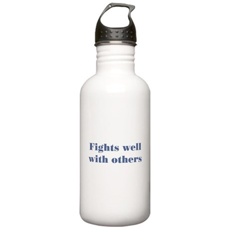 Fights Well With Others Stainless Water Bottle 1.0
