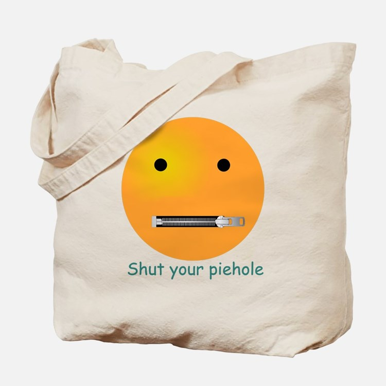 Shut Your Piehole Smiley Tote Bag