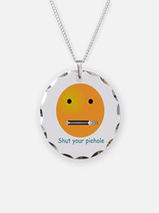 Shut Your Piehole Smiley Necklace