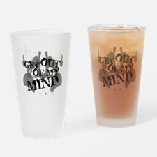 Get Out Of My Mind Pint Glass