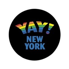 """YAY! NEW YORK 3.5"""" Button"""