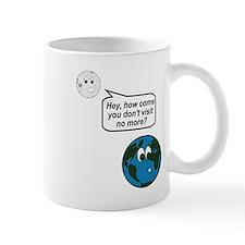 Moon Earth Visit Anymore Shir Mug