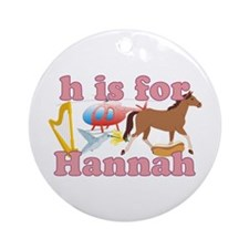 H is for Hannah Ornament (Round)