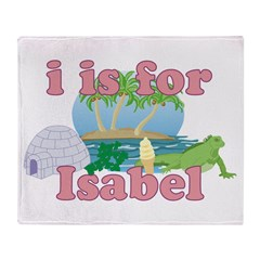 I is for Isabel Throw Blanket
