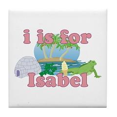 I is for Isabel Tile Coaster