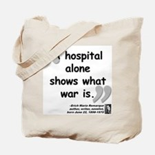 Remarque War Quote Tote Bag