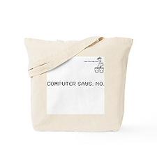 COMPUTER SAYS: NO. Tote Bag