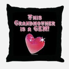 Grandmother is a GEM! (#2) Throw Pillow