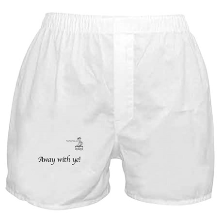 Away with ye! Boxer Shorts