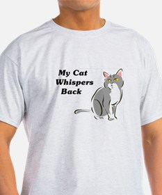 My Cat Whispers Back T-Shirt