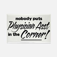 Physician Asst Nobody Corner Rectangle Magnet