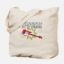 Bassists do it... Tote Bag