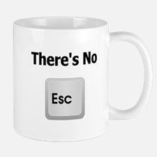 There's No Escape Mug