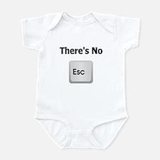 There's No Escape Infant Bodysuit