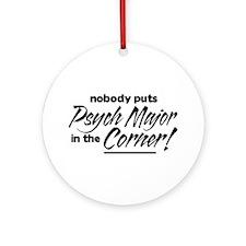 Psych Major Nobody Corner Ornament (Round)