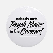 Psych Major Nobody Corner Ornament (Round)