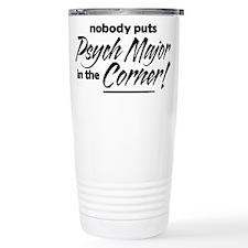 Psych Major Nobody Corner Travel Mug