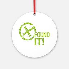 Geocaching FOUND IT! green Grunge Ornament (Round)