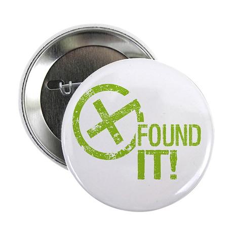 """Geocaching FOUND IT! green Grunge 2.25"""" Button (10"""