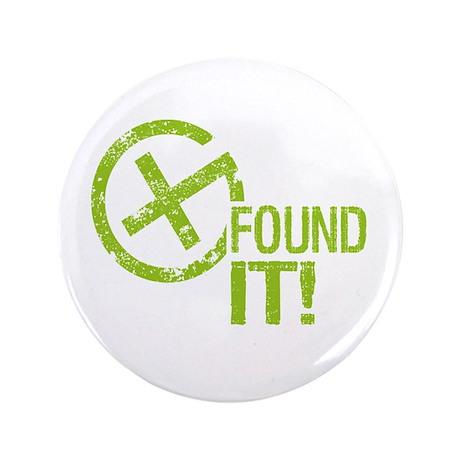 """Geocaching FOUND IT! green Grunge 3.5"""" Button"""