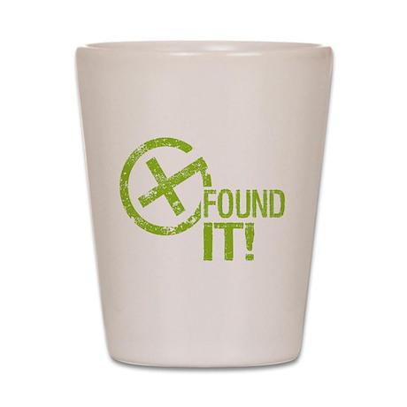 Geocaching FOUND IT! green Grunge Shot Glass