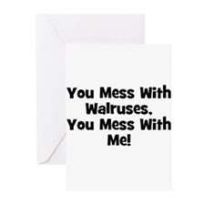 You Mess With Walruses, You M Greeting Cards (Pack