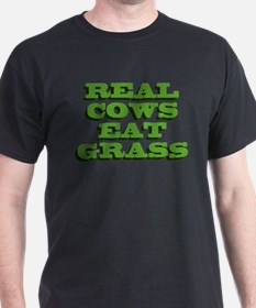 Real Cows Eat Grass T-Shirt