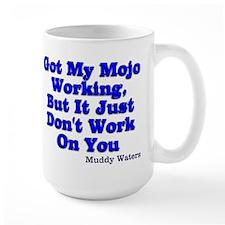 Got My Mojo Working Mug