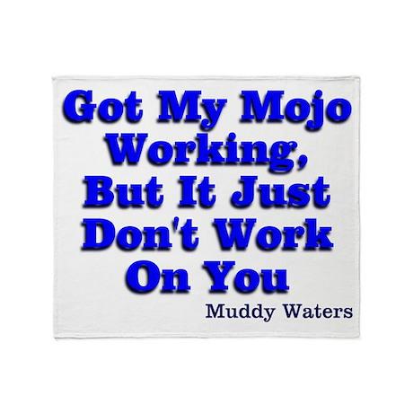 Got My Mojo Working Throw Blanket
